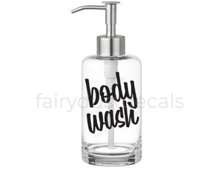 Body Wash Label for dispenser bottle, vinyl decal
