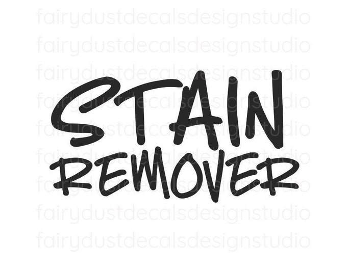 Stain Remover Decal, handwritten style, organized laundry room, laundry cleaning products, detergent container sticker