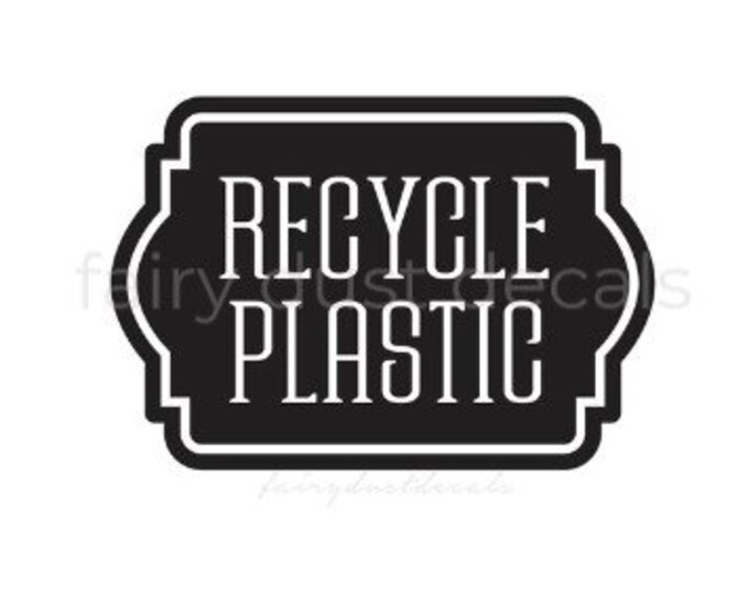 Recycling Decal, Recycle Plastic Sticker, Decal for Recycling Bin, Trash Bin Vinyl Decal Sticker, Garbage Barrel Decal, Recycle Plastic