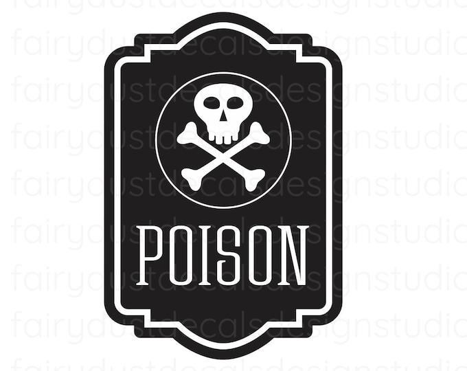 Poison Decal, Household Waste, Hazardous Sticker, Poison Vinyl Decal