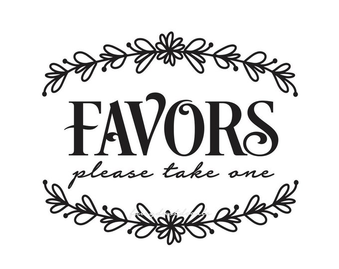 Favors Decal for Wedding Shower, Baby Shower Favors Decal, spring wedding sign sticker, acrylic sign vinyl decal, favors wedding sign