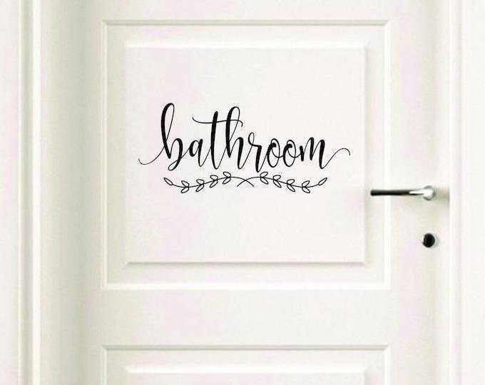 Farmhouse Style Bathroom, vinyl decal, bath sign for home and business