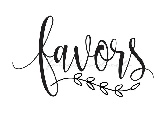 Favors decal for wedding sign, favors vinyl decal, farmhouse wedding decal