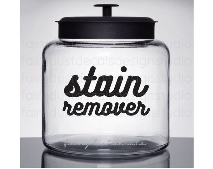 Stain Remover Laundry Room Vinyl Decal, Canister Label, farmhouse laundry decor, organized home laundry