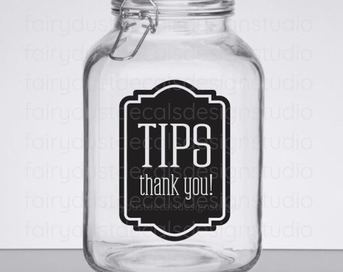 Tip Jar Decal, tip money canister label, waitress gift, bartender, hair stylist tip jar vinyl decal, Tips decal, wedding bar tip jar decal