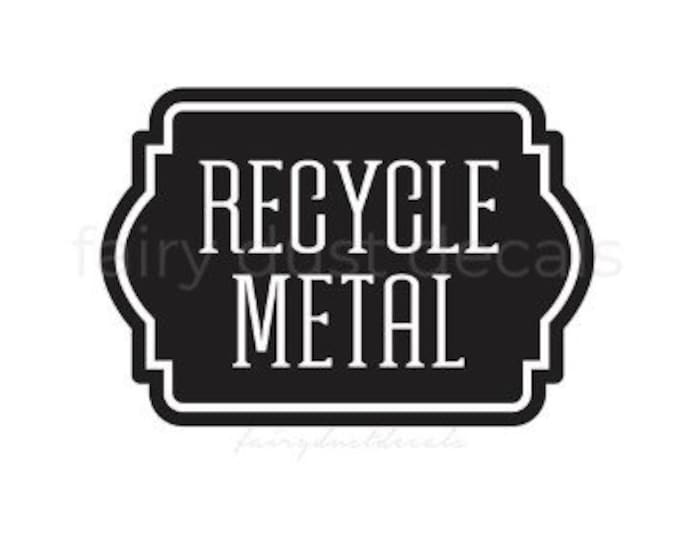 Recycle Metal Sticker, trash can vinyl decal, label for recycling bin
