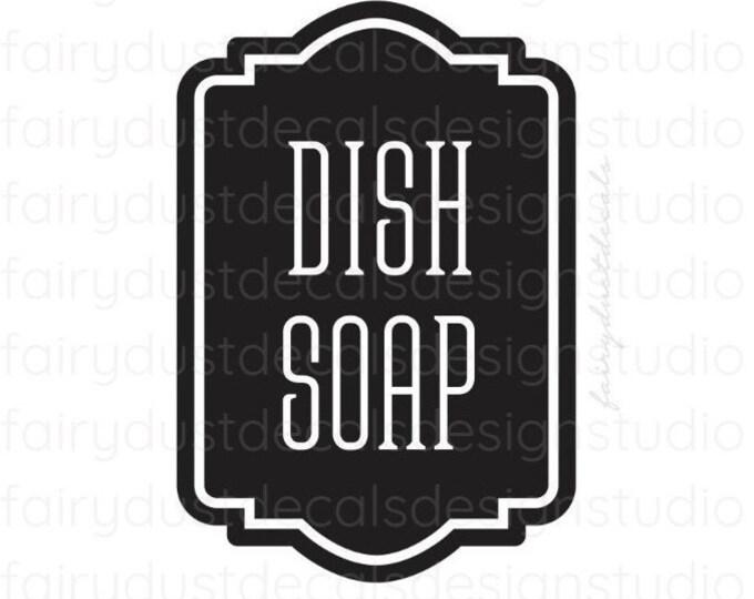 Dish Soap Dispenser Decal, Label for Kitchen Soap, Soap Decal, Farmhouse Bath, Dish Soap Vinyl Decal Label Sticker, Soap Dispenser Label