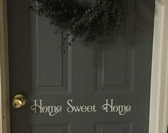 Home Sweet Home front door vinyl decal