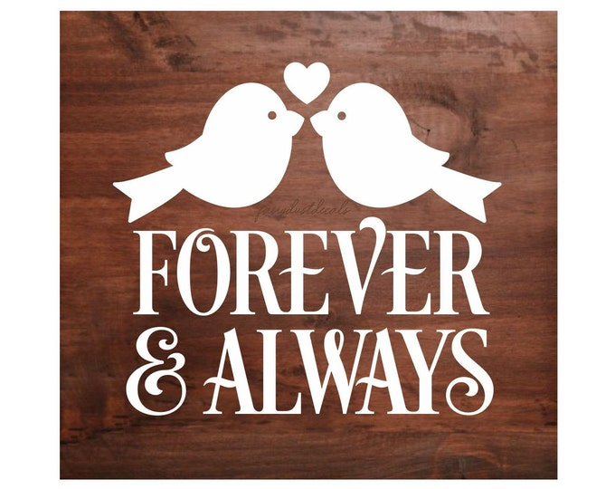 Wedding Vinyl Decal for wood sign, lovebirds forever and always, chalkboard sticker, acrylic sign graphics