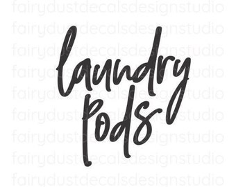 Laundry Pods Decal, Canister Sticker, handwritten letter, cleaning products container label