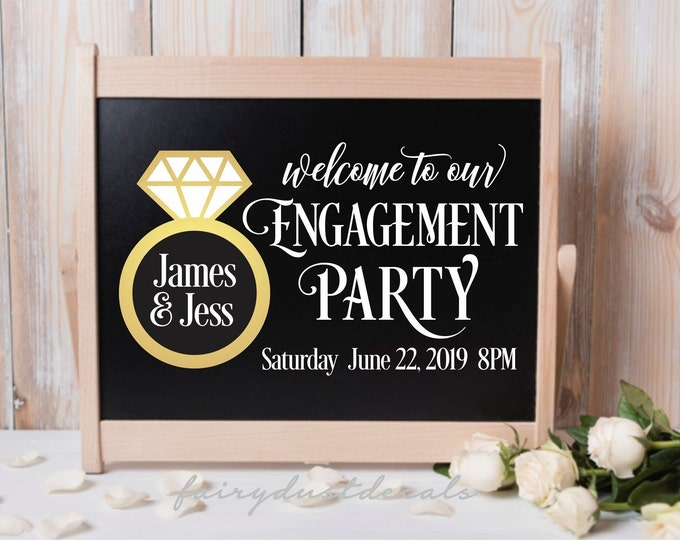 Engagement Party Sign Decal, bride and groom vinyl sticker for chalkboard mirror acrylic blank, celebrate couple engagement sign decal