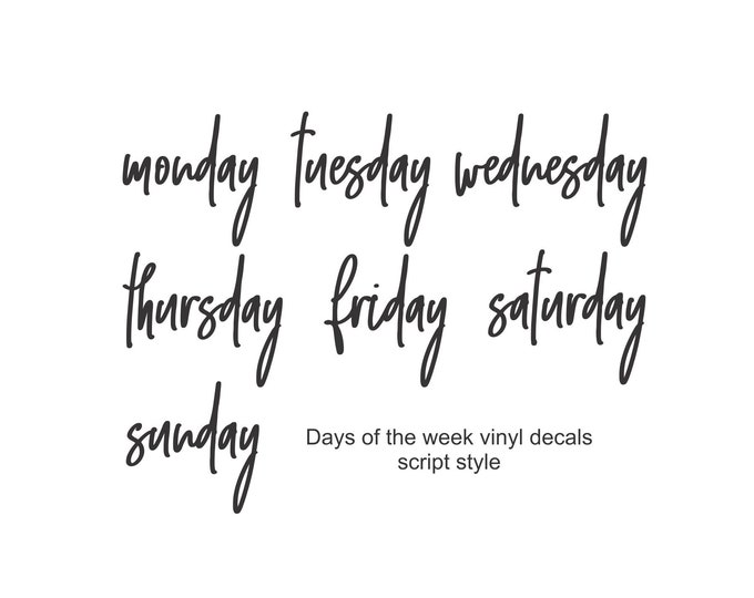 Days of the Week decals, script style letters, classroom and home organization, whiteboard stickers