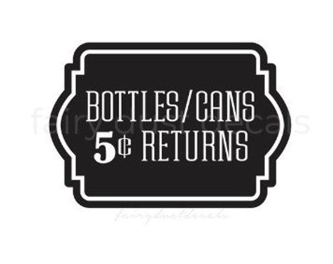 Recycling Sticker, Bottles and Can Return, Recycle Bin Label, Trash Bin Vinyl Decal