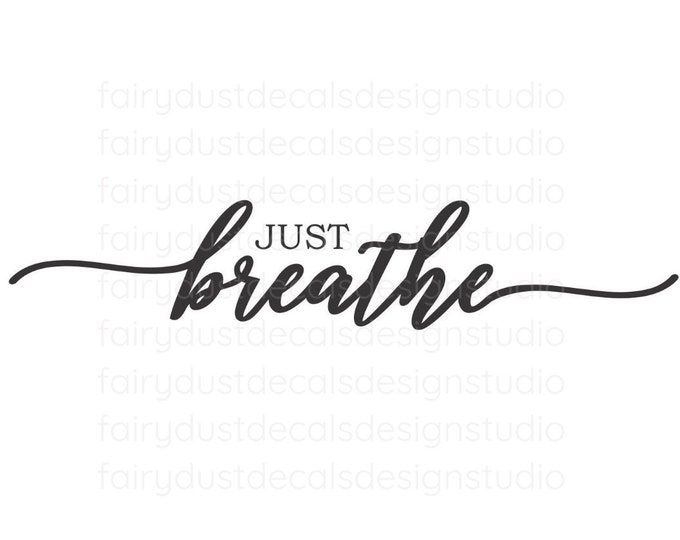Just Breathe Decal, yoga studio wall art, breathe vinyl decal for wall