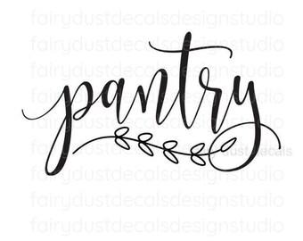 Kitchen pantry wall decal, handwritten script style vinyl letters, pantry door sign