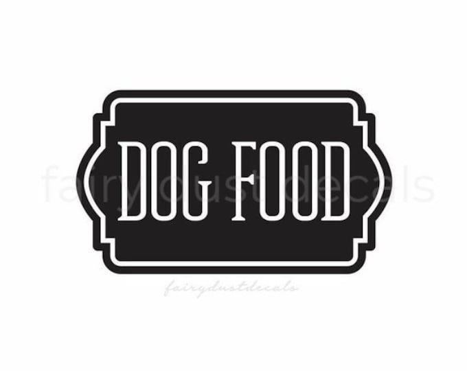 10% off SALE Dog Food Decal, sticker for dog food container