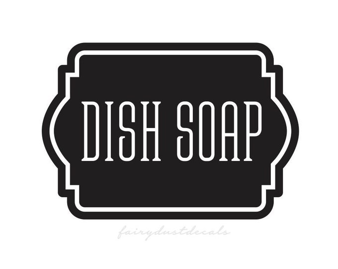 Dish Soap Decal, Container Label for Kitchen Pantry Bath, Soap Decal, Farmhouse Kitchen, Farmhouse Bath, Dish Soap Vinyl Decal Label Sticker