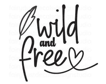 Wild and Free Decal, Dorm Room Decor, Laptop Sticker, Car Window Vinyl Decal, Back to School, teen girl