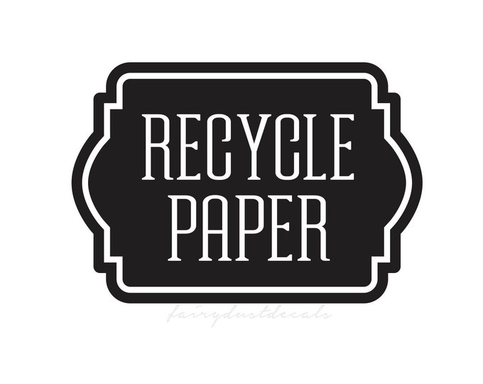 Recycle Paper Decal for Office or Home Trash Bin, Recycle tote label