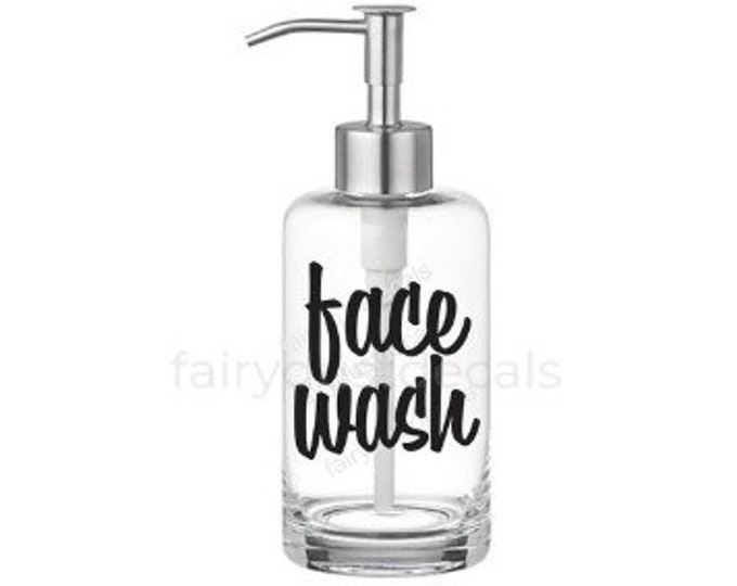Face Wash Label for dispenser bottle, vinyl decal