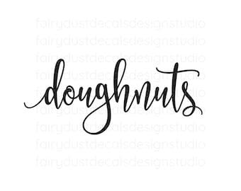 Doughnuts decal, donuts vinyl sticker, doughnuts wall, wedding chalkboard sign decal
