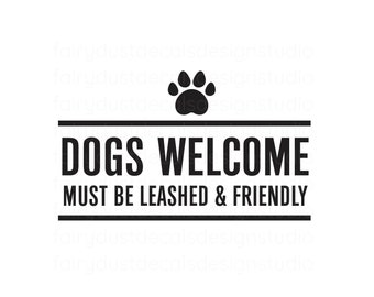 Dogs Welcome Decal, Small Business Storefront Window Store Sign