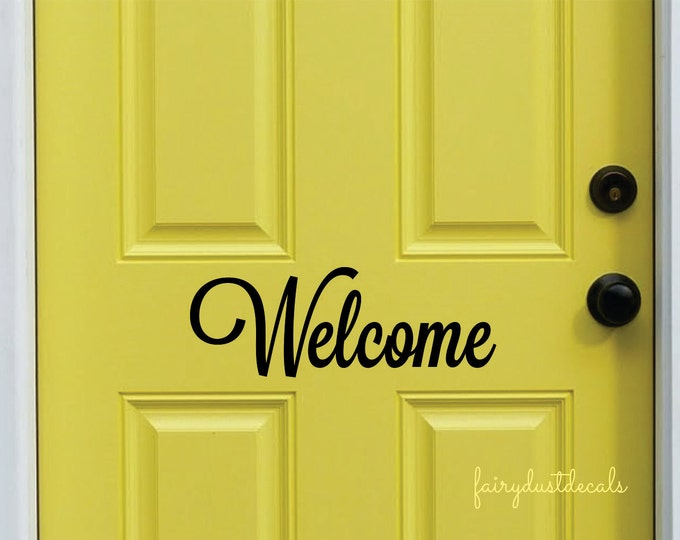 Welcome Decal, Front Door Sticker, Vinyl Sign Decal, Script Style Letter, Greeting for entrance, home decor
