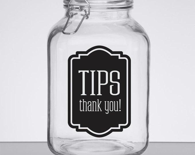 Tip Jar Decal, tip money canister label, waitress gift, bartender, hair stylist tip jar vinyl decal, Tips decal