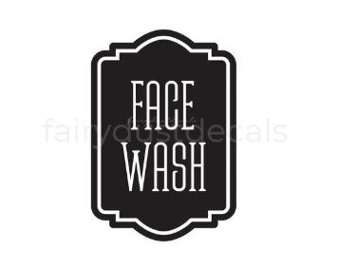 Face Wash Dispenser Decal, Bathroom Label, Vinyl Decal, Farmhouse Bath, Vinyl Decal Sticker, Face Wash Dispenser Sticker