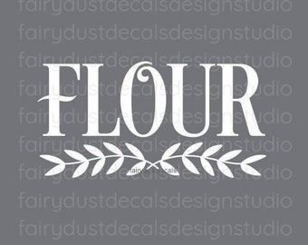 Flour Decal for kitchen canister, home pantry and kitchen organization, flour vinyl decal, flour container label, free shipping