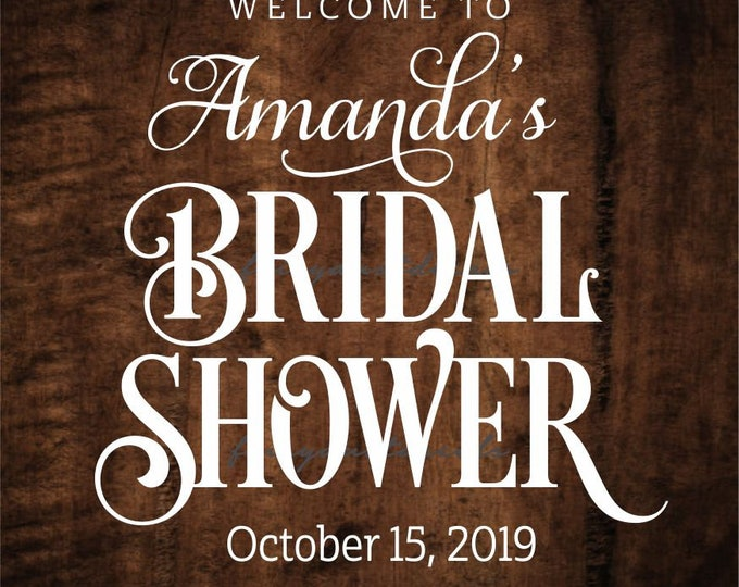 Bridal Shower Wedding Sign Vinyl Decal, personalized name and date, bridal shower decal