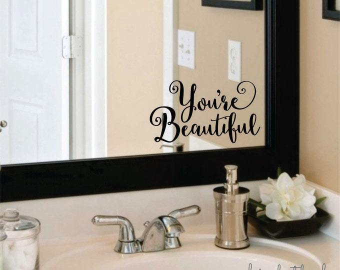 Beautiful Wall Decal, You Are Beautiful, Bathroom Mirror Sticker, Vinyl Letters, free shipping