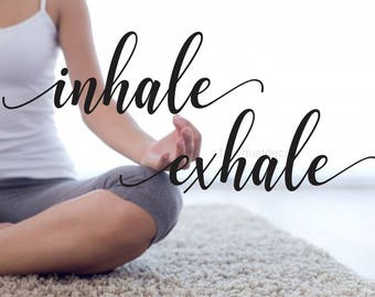 Inhale Exhale Wall Decal for Yoga Studio