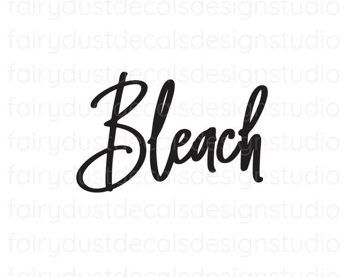 Bleach Label, Laundry Vinyl Decal, chlorine bleach container sticker, handwritten style