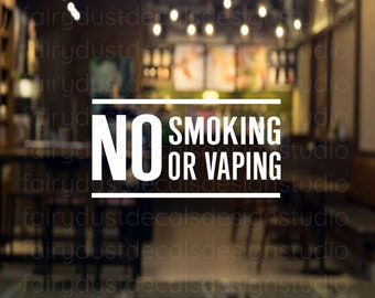 No Smoking No Vaping Window Decal, Small Business Sign, Vinyl Decal for Office Building Salon Coffee Shop