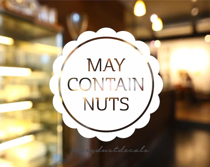 Nut Allergy Sticker Label, May Contain Nuts Decal, Food Allergies Warning Sign Sticker, Bakery Shop Window Decal, Restaurant Food Allergies