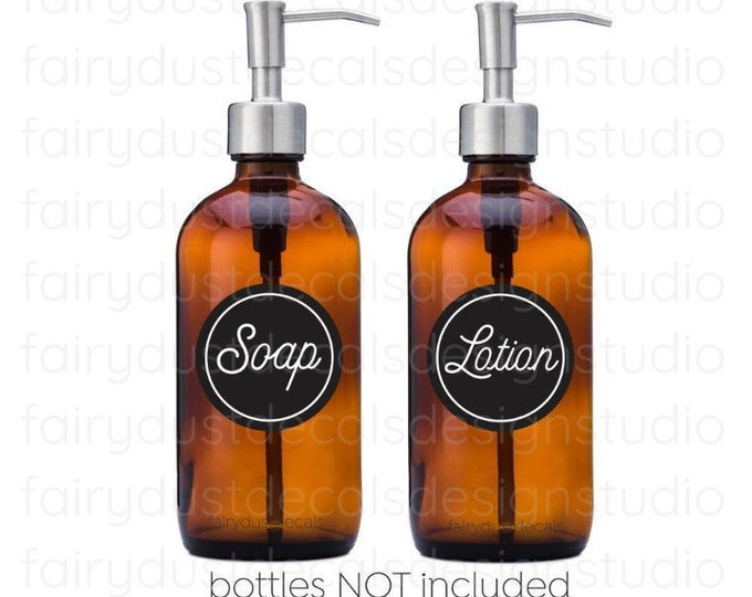 Soap and Lotion Vinyl Decal Bottle Labels, apothecary style glass soap dispenser jars, circle design, farmhouse style, peel and stick