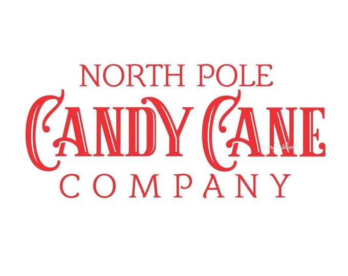 Candy Cane Decal, Christmas Sign, North Pole Sticker, Chalkboard sign Decal, Old Fashioned Candy, Christmas Candy Sign, Vinyl Lettering