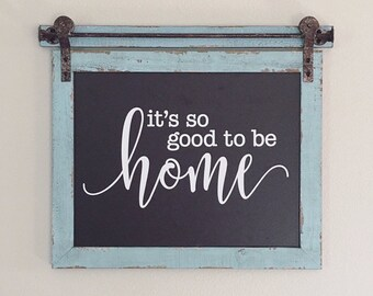 Good To Be Home Decal