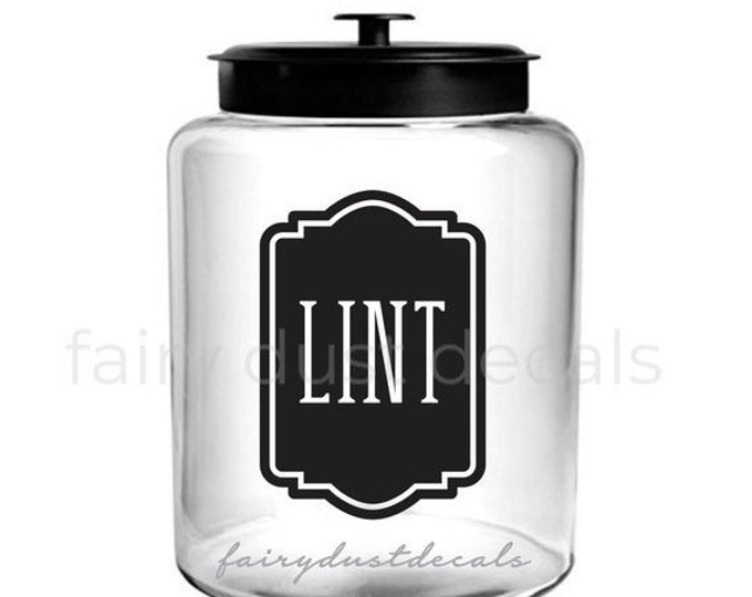10% off sale Lint canister decal, lint vinyl decal for home laundry, farmhouse laundry decor, lint canister label