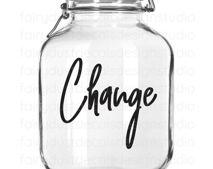 Change Decal, canister sticker, coins loose change vinyl decal for container, laundry room organization