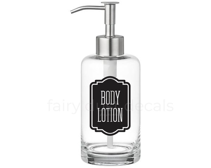 Body Lotion Dispenser Label, vinyl decal for glass bottle, farmhouse bathroom, body lotion vinyl decal, bath and body decor