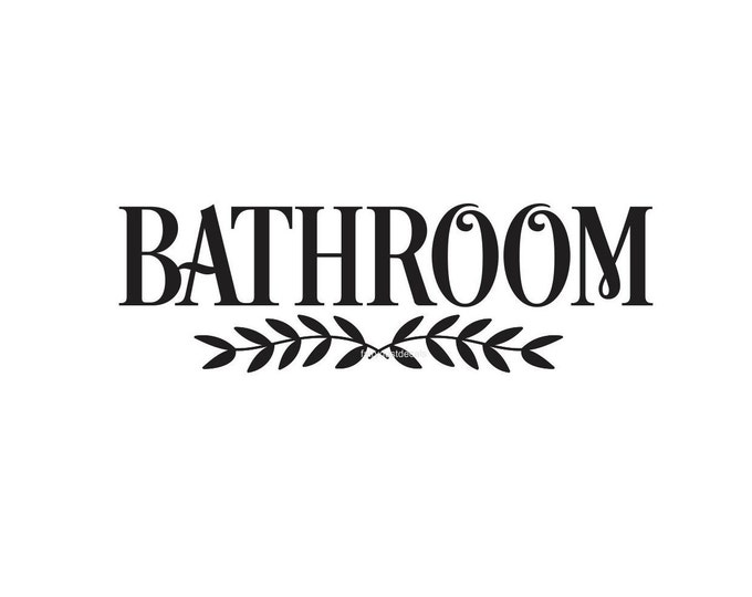 Bathroom Door Decal, Farmhouse Style Bath Vinyl Decal Sticker