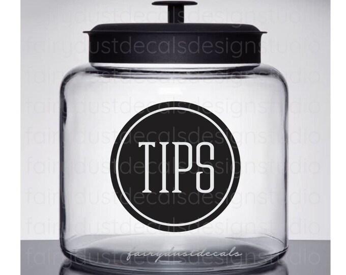 Tip Jar Decal, Tips Canister Sticker, Waitress Bartender Hair Stylist Tip Jar Label, wedding cocktail bar tip jar vinyl decal