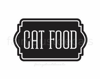 Cat Food Decal, Cat Food Sticker Container, Vinyl Decal for pet food canister, home organization