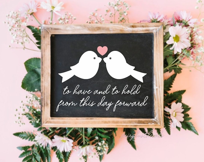 Wedding Vinyl Decal for wood sign, to have and to hold from this day forward, chalkboard vinyl sticker, guestbook alternative