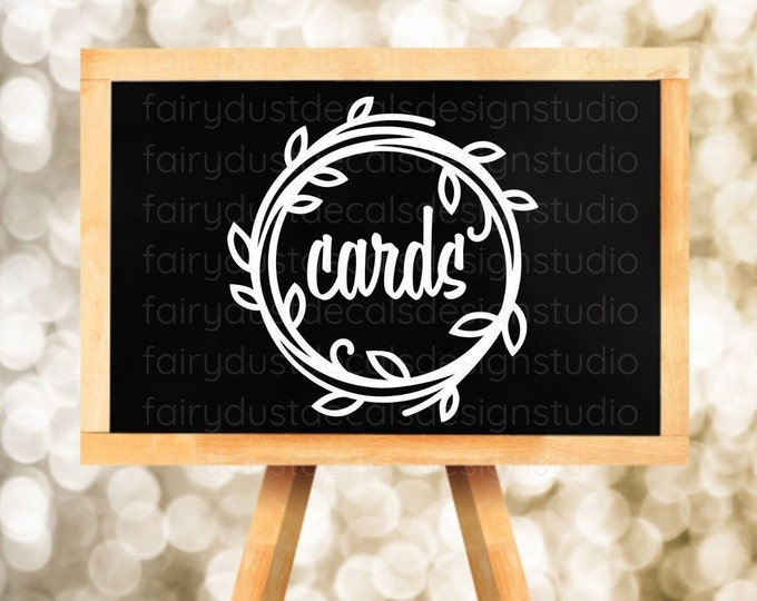 Cards Sign Decal for Wedding Gift Table, Farmhouse Country Garden Wedding Decor, Cards Vinyl Decal with Vine Leaf Wreath Design