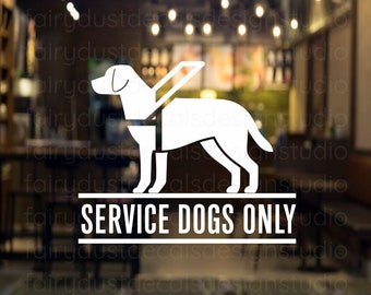 Service Dogs Only Business Window Decal, vinyl decal, free shipping