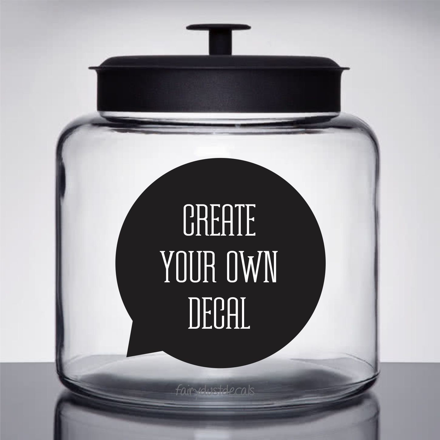 Create Your Own Decal Glass Canister Label Conversation Bubble