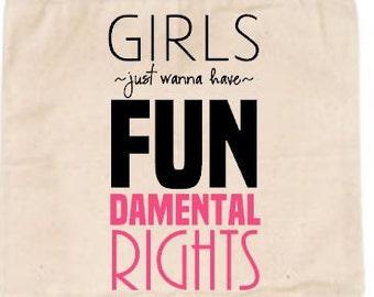 Girls Just Wanna Have FUNdamental Rights | Human Rights Tote